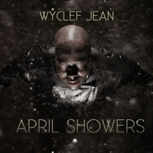 Wyclef_Jean_April_Showers-front-large