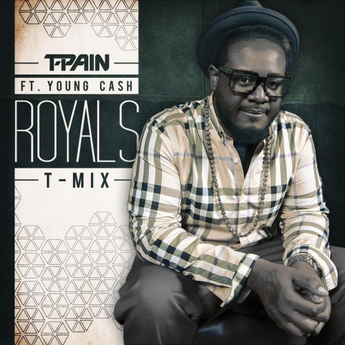 t-pain-royals-remix-mp3-download-young-cash